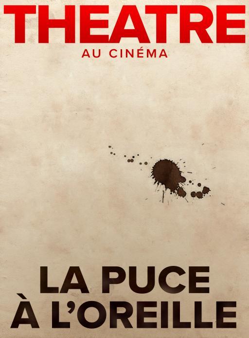 Affiche du film La Puce à l'oreille (Comédie-Française) - actuellement en salle au cinéma Agora