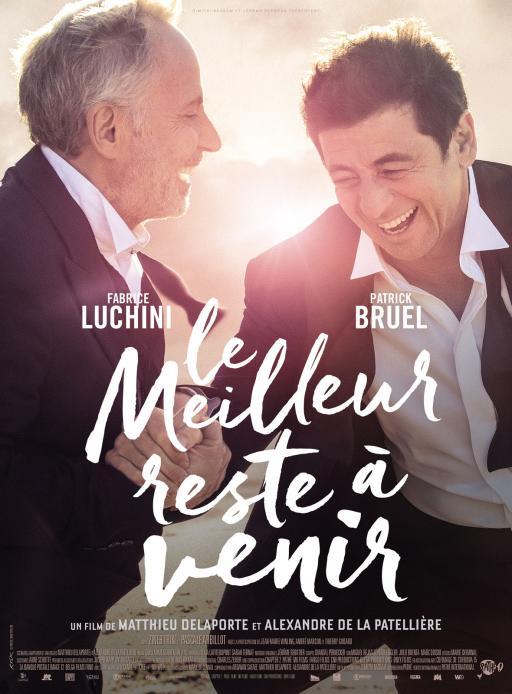 Affiche du film Le Meilleur reste à venir - actuellement en salle au cinéma Agora